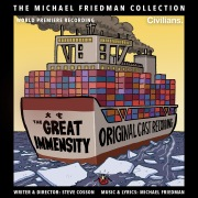 The Great Immensity (The Michael Friedman Collection) [World Premiere Recording]