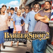 Barbershop 2: Back In Business (Original Motion Picture Soundtrack)