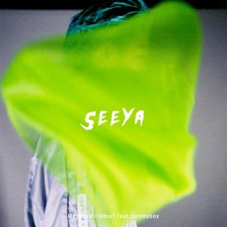 Seeya feat. gummyboy
