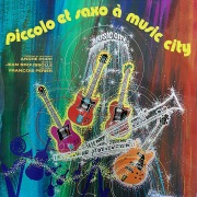 Piccolo et Saxo à Music City