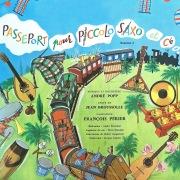 Passeport pour Piccolo, Saxo & Cie