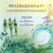 Piccolo, Saxo & Cie - La symphonie écologique