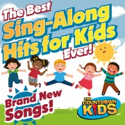 The Best Sing-Along Hits for Kids Ever!