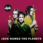 Jack Names the Planets (2019 - Remaster)