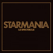 Starmania, le spectacle (Live) [2009 Remaster]