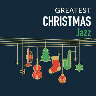 Greatest Christmas -Jazz-