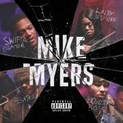 Mike Myers (feat. Lady Leshurr, Remtrex & Bowzer Boss)
