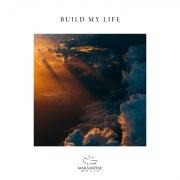 Build My Life