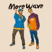 More Wave