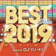 BEST HITS 2019 Megamix mixed by DJ YU-KI