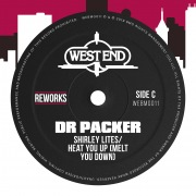 Heat You Up (Melt You Down) [Dr Packer Reworks]