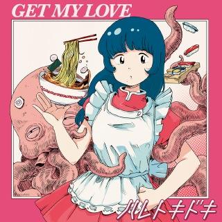 GET MY LOVE
