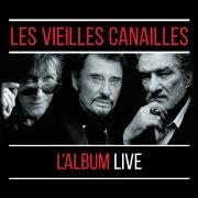 Les Vieilles Canailles : Le Live