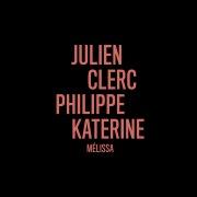 Mélissa (en duo avec Philippe Katerine)