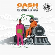 Cash Train (feat. Not3s & Blade Brown)