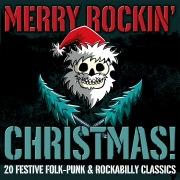 Merry Rockin' Christmas! 20 Festive Folk-Punk & Rockabilly Classics