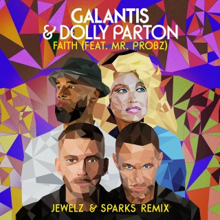 Faith (feat. Mr. Probz) [Jewelz & Sparks Remix]