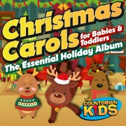 Christmas Carols for Babies and Toddlers: The Essential Holiday Album