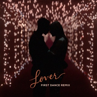Lover (First Dance Remix)
