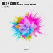 NEON SKIES (feat. CAROLYN MINX)