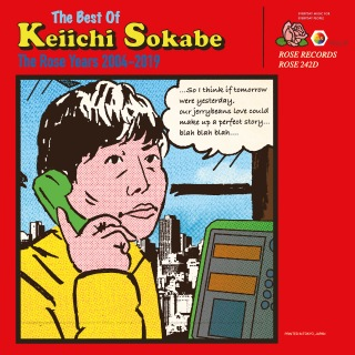 The Best Of Keiichi Sokabe -The Rose Years 2004 - 2019-