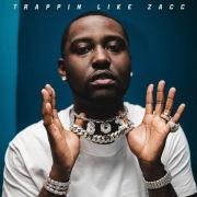 Trappin Like Zacc