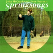 John McCutcheon's Four Seasons: Springsongs