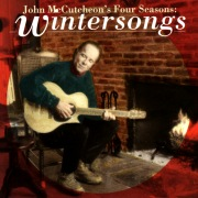 John McCutcheon's Four Seasons: Wintersongs