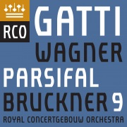 Bruckner: Symphony No. 9 - Wagner: Parsifal (Excerpts)