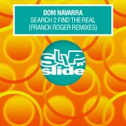 Search 2 Find The Real (feat. Antonio Navarra) [Franck Roger Remixes]