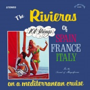 The Rivieras of Spain France Italy: On a Mediterranean Cruise (Remastered from the Original Alshire Tapes)