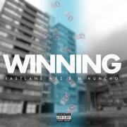 Winning (Fastlane Wez x M Huncho)