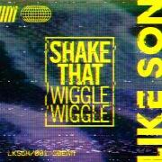 Shake That (Wiggle Wiggle)