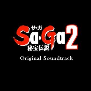 Sa・Ga 2 秘宝伝説 Original Soundtrack