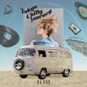 Tokyo Chilly Journey - Mixed by DJ KRO