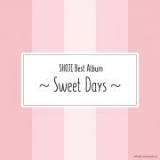 SHOJI Best Album 〜Sweet Days〜