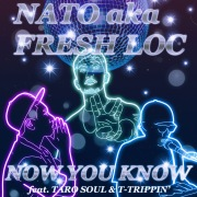 Now You Know feat. TARO SOUL & T-TRIPPIN' (DAZZLE 4 LIFE)