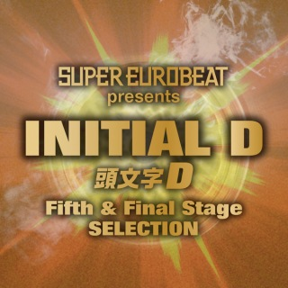 SUPER EUROBEAT presents INITIAL D Fifth & Final Stage SELECTION