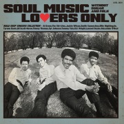 SOUL MUSIC LOVERS ONLY - WITHOUT SUGAR AND MILK - MALE DEEP SINGERS COLLECTION