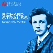 Richard Strauss: Essential Works