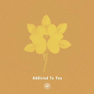 Addicted To You (feat. Nao Kawamura)