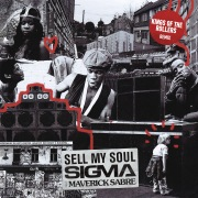Sell My Soul (Kings Of The Rollers Remix)