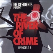 The River of Crime! Ep. 1-5