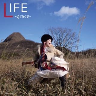 LIFE -grace-