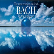 Most Relaxing Bach in the Universe