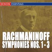Rachmaninoff: Symphony Nos. 1-3