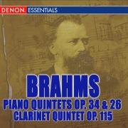Brahms: Piano Quintet Op. 34, Clarinet Quintet Op. 115, Piano Quartet Op. 26