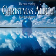 The Most Relaxing Christmas Album in the Universe