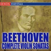 Beethoven: The Complete Violin Sonatas
