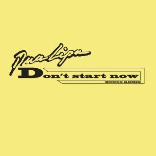 Don't Start Now (Kungs Remix)